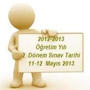 AÖL ve MAÖL 2012 – 2013 Öğretim Yılı 2. Dönem Sınav Tarihi