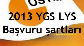 2013 YGS LYS ÖSYS SINAVINA GİRİŞ ŞARTLARI