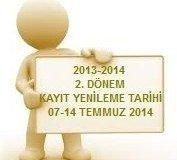 2013 – 2014 Öğretim Yılı 3. Dönem Kayıt Yenileme Tarihleri